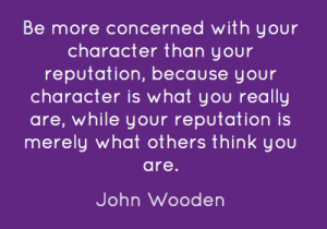 be-more-concerned-with-your-character-than-your-reputation-because-42