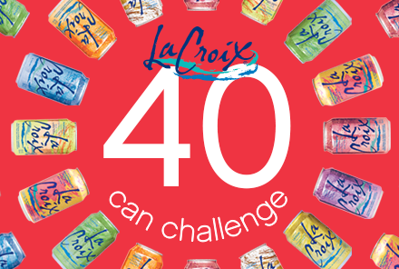 Swap out your diet sodas or regular sodas with calorie and sweetener free LaCroix. Take the 40 Can Challenge! #LaCroixChallenge #skinnydrink #client