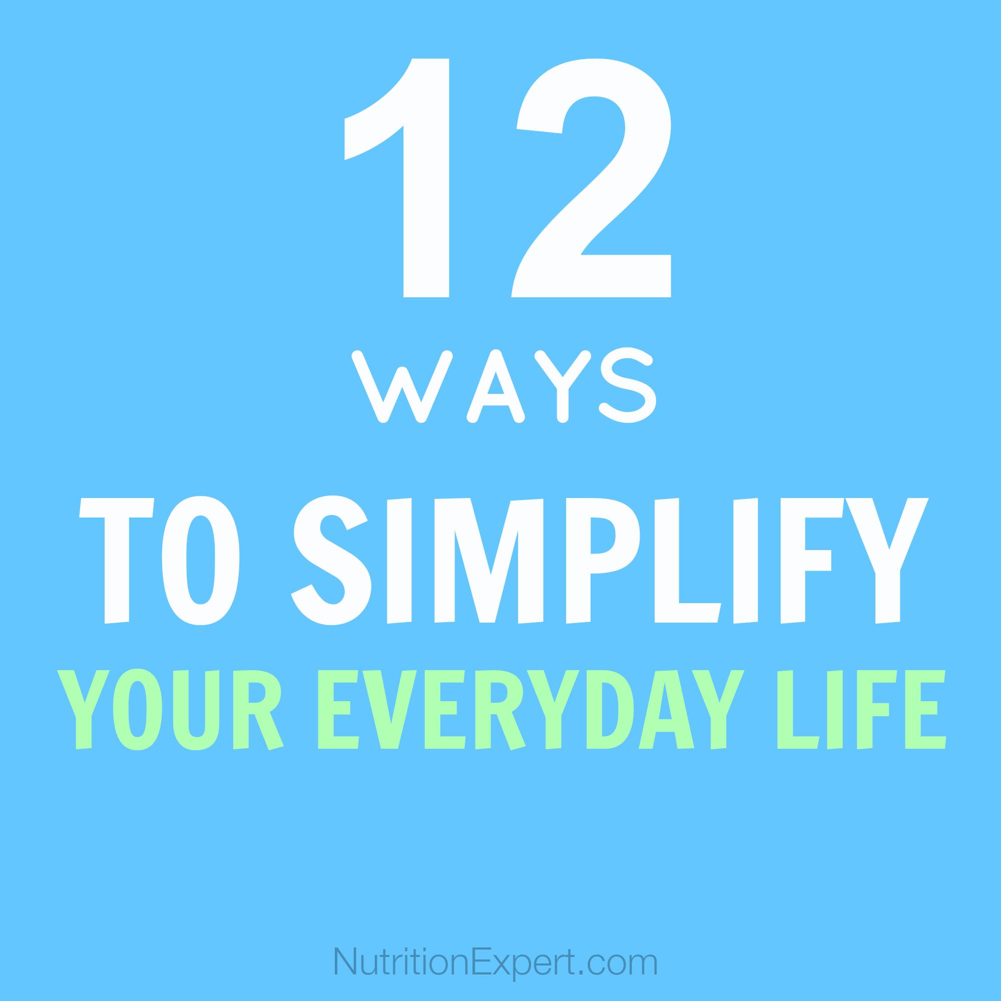 12 Ways to Simplify