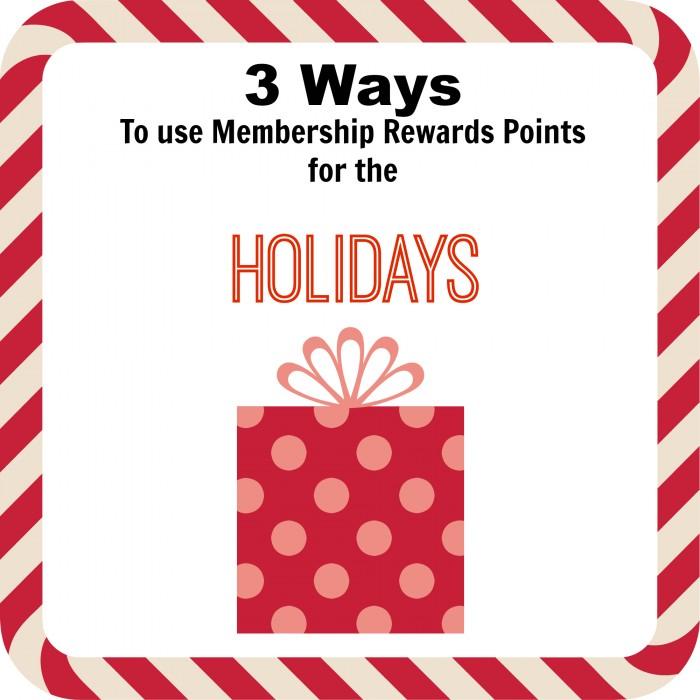 membership rewards points holidays